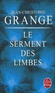Cover-Bild zu Le Serment des limbes von Grange, Jean-Christophe