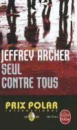 Cover-Bild zu Seul Contre Tous von Archer, Jeffrey