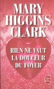 Cover-Bild zu Rien ne vaut la douceur du foyer von Higgins, Clark, Mary