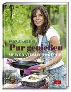 Cover-Bild zu Pur genießen von Naessens, Pascale