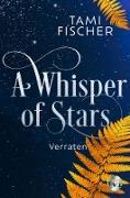 Cover-Bild zu Fischer, Tami: A Whisper of Stars (eBook)