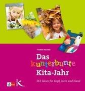 Cover-Bild zu Das kunterbunte Kita-Jahr von Wagner, Yvonne