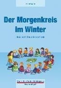 Cover-Bild zu Der Morgenkreis im Winter von Wagner, Yvonne