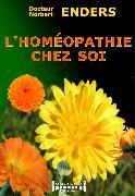 Cover-Bild zu L'homéopathie chez soi (eBook) von Enders, Docteur Norbert