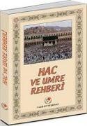 Cover-Bild zu Kolektif: Hac ve Umre Rehberi