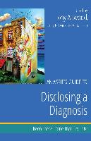 Cover-Bild zu An Aspie's Guide to Disclosing a Diagnosis (eBook) von Attwood, Tony (Hrsg.)