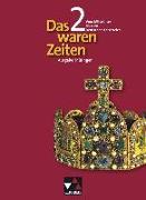 Cover-Bild zu Adamski, Peter: Das waren Zeiten 02. Vom Mittelalter bis zum Deutschen Kaiserreich. Gymnasium Thüringen