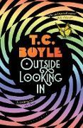 Cover-Bild zu Boyle, T. C.: Outside Looking In (eBook)