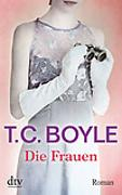 Cover-Bild zu Boyle, T. C.: Die Frauen