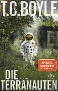 Cover-Bild zu Boyle, T. C.: Die Terranauten
