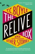Cover-Bild zu Boyle, T. C.: The Relive Box and Other Stories (eBook)