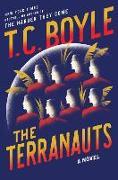 Cover-Bild zu Boyle, T. C.: The Terranauts