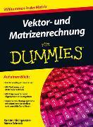 Cover-Bild zu Vektor- und Matrizenrechnung für Dummies