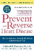 Cover-Bild zu Prevent and Reverse Heart Disease (eBook) von Esselstyn, Caldwell B.
