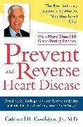 Cover-Bild zu Prevent and Reverse Heart Disease von Esselstyn, Caldwell B.