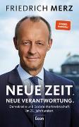 Cover-Bild zu Merz, Friedrich: Neue Zeit. Neue Verantwortung