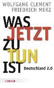 Cover-Bild zu Clement, Wolfgang: Was jetzt zu tun ist (eBook)