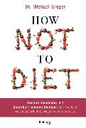 Cover-Bild zu How Not to Diet von Greger, Michael