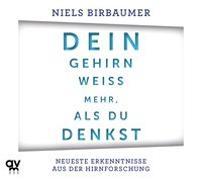 Cover-Bild zu Dein Gehirn weiß mehr, als du denkst von Birbaumer, Niels