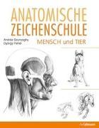 Cover-Bild zu Anatomische Zeichenschule Mensch & Tier von Szunyoghy, András