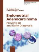 Cover-Bild zu Endometrial Adenocarcinoma: Prevention and Early Diagnosis von Jiménez-Ayala, M.
