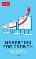 Cover-Bild zu The Economist: Marketing for Growth: The Role of Marketers in Driving Revenues and Profits