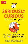 Cover-Bild zu Standage, Tom: Seriously Curious (eBook)