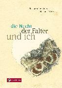 Cover-Bild zu Steinkellner, Elisabeth: die Nacht, der Falter und ich (eBook)
