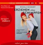 Cover-Bild zu Schmidt, Nicola: Erziehen ohne Schimpfen