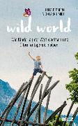 Cover-Bild zu Schmidt, Nicola: Wild World (eBook)