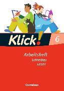 Cover-Bild zu Klick! Deutsch 6. Schuljahr. Arbeitsheft von Bielert, Susanne