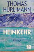 Cover-Bild zu Hürlimann, Thomas: Heimkehr