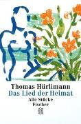 Cover-Bild zu Hürlimann, Thomas: Das Lied der Heimat