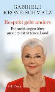 Cover-Bild zu Krone-Schmalz, Gabriele: Respekt geht anders