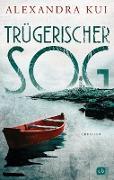Cover-Bild zu Trügerischer Sog (eBook) von Kui, Alexandra