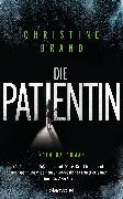 Cover-Bild zu Brand, Christine: Die Patientin (eBook)