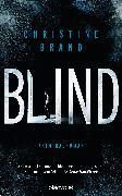Cover-Bild zu Brand, Christine: Blind (eBook)