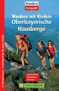 Cover-Bild zu Riffler, Bernd: Oberbayerische Hausberge