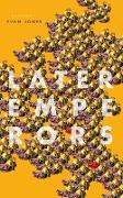 Cover-Bild zu Jones, Evan: Later Emperors (eBook)