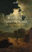 Cover-Bild zu Burrows, Miles: Waiting for the Nightingale (eBook)