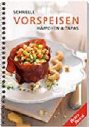 Cover-Bild zu Bossi, Betty: Schnelle Vorspeisen, Häppchen und Tapas