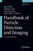 Cover-Bild zu Fleck, Ivor (Hrsg.): Handbook of Particle Detection and Imaging (eBook)