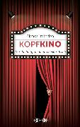 Cover-Bild zu Imboden, Blanca: Kopfkino (eBook)