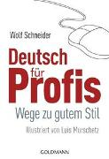 Cover-Bild zu Schneider, Wolf: Deutsch für Profis