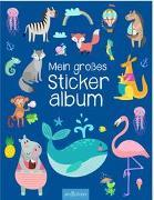 Cover-Bild zu Mein großes Stickeralbum - Tiere