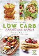 Cover-Bild zu Low Carb schnell und einfach von Pichl, Veronika