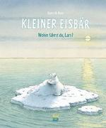 Cover-Bild zu Beer, Hans de: Kleiner Eisbär - Wohin fährst du, Lars?