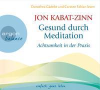 Cover-Bild zu Kabat-Zinn, Jon: Gesund durch Meditation