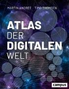 Cover-Bild zu Andree, Martin: Atlas der digitalen Welt