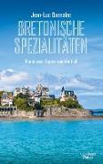 Cover-Bild zu Bannalec, Jean-Luc: Bretonische Spezialitäten (eBook)